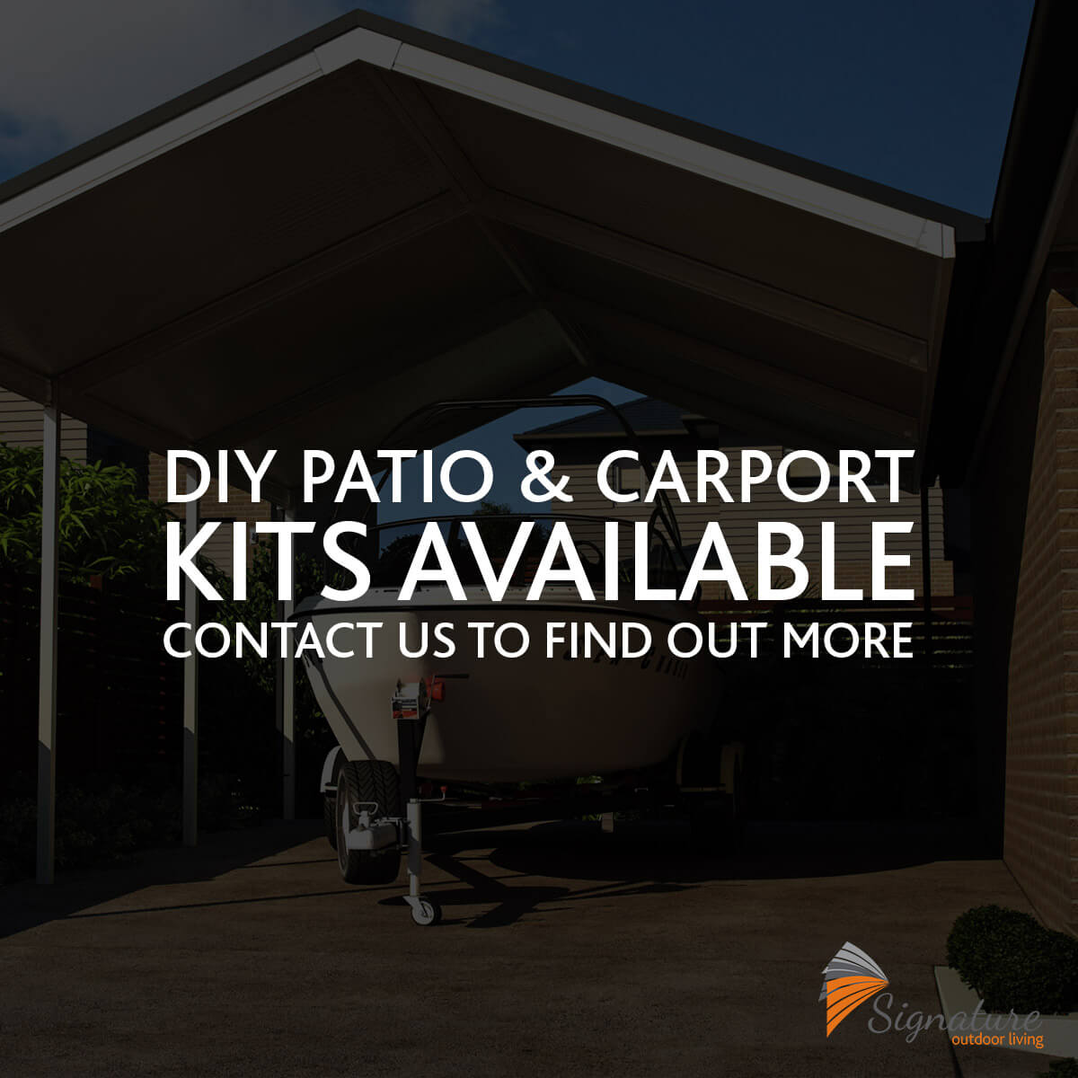KIY Patio and Carport Kits Contact Signature Outdoor Living to find out more